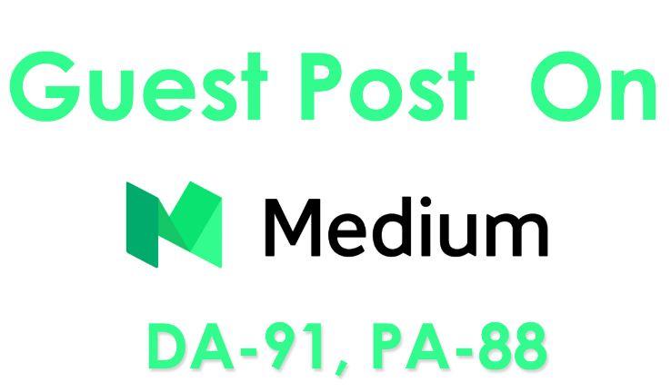 Publish a Guest Post on MEDIUM DA-92