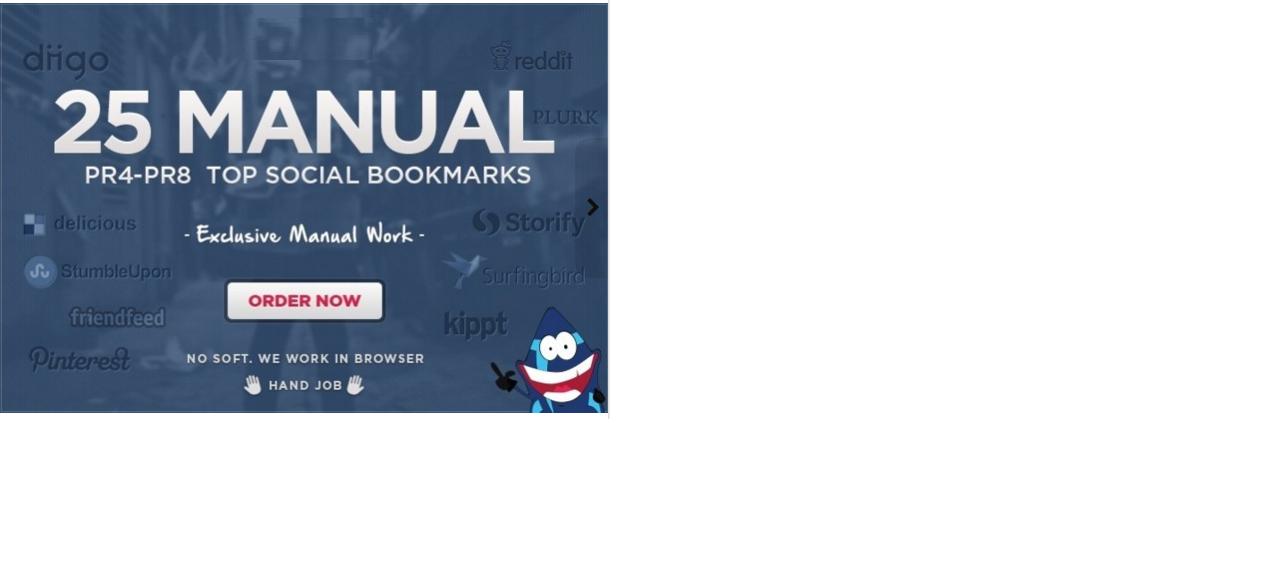 make 25 top PR8 to PR4 social bookmarks,  Full Manual Work,  Order NOW