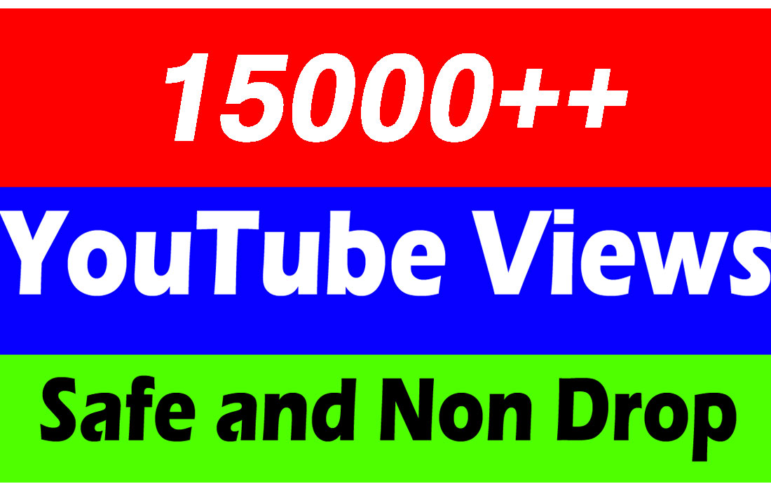 15000 or 15,000 or 15k YouTube Views with Choice Extra Service 1000, 2000, 5000, 5k, 10k, 10000, 20k, 20,000, 25k, 30k, 50k, 50,000, 100k, 100,000, 200k, 250k, 500k, 1 Million Views