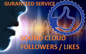 GET 1000+ FOLLOWERS / LIKES + 10000 (10K) PLAY AT YOUR SOUNDCLOUD ACCOUNT