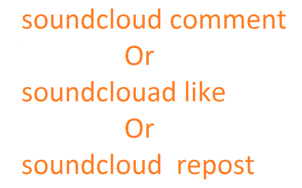 Manually get you 50 USA soundcloud comments or soundcloud likes or scoundcloud repost just