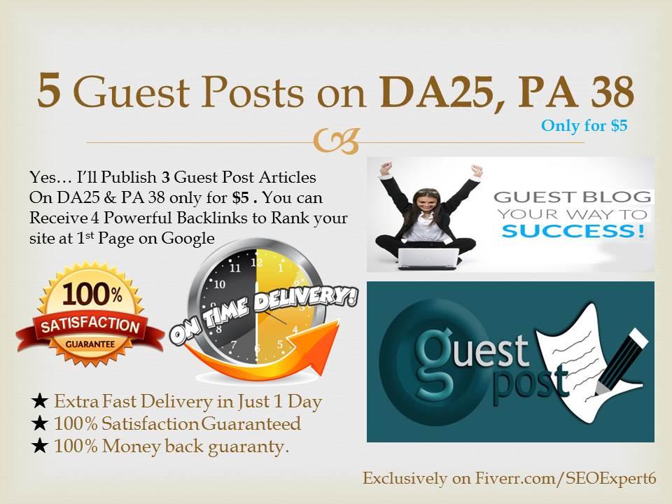 Publish 5 Guest Posts on my High Matrics DA25 & PA38 Site
