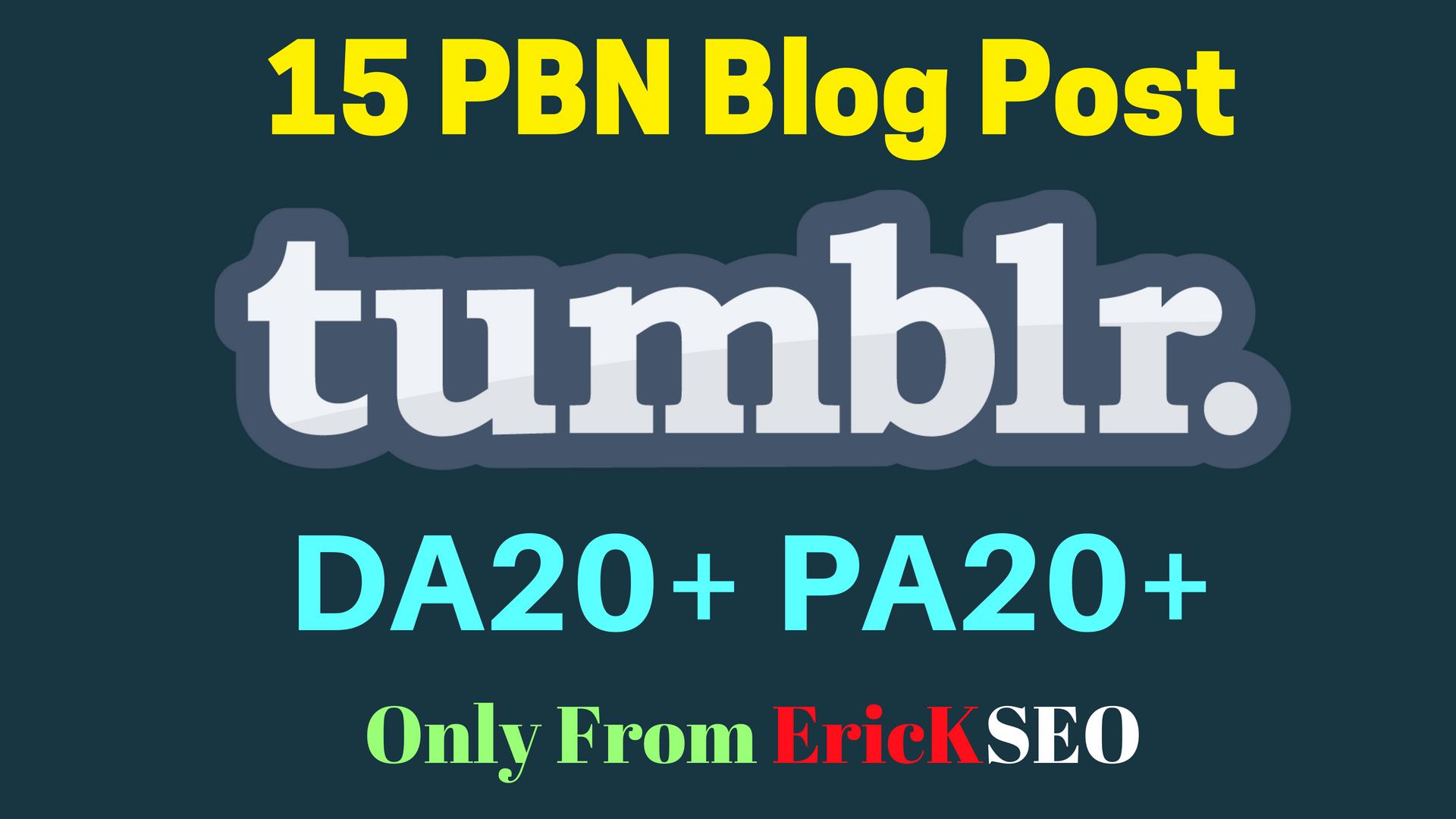 Permanent 15 Tumblr PBN blog posts DA20+ and PA20+