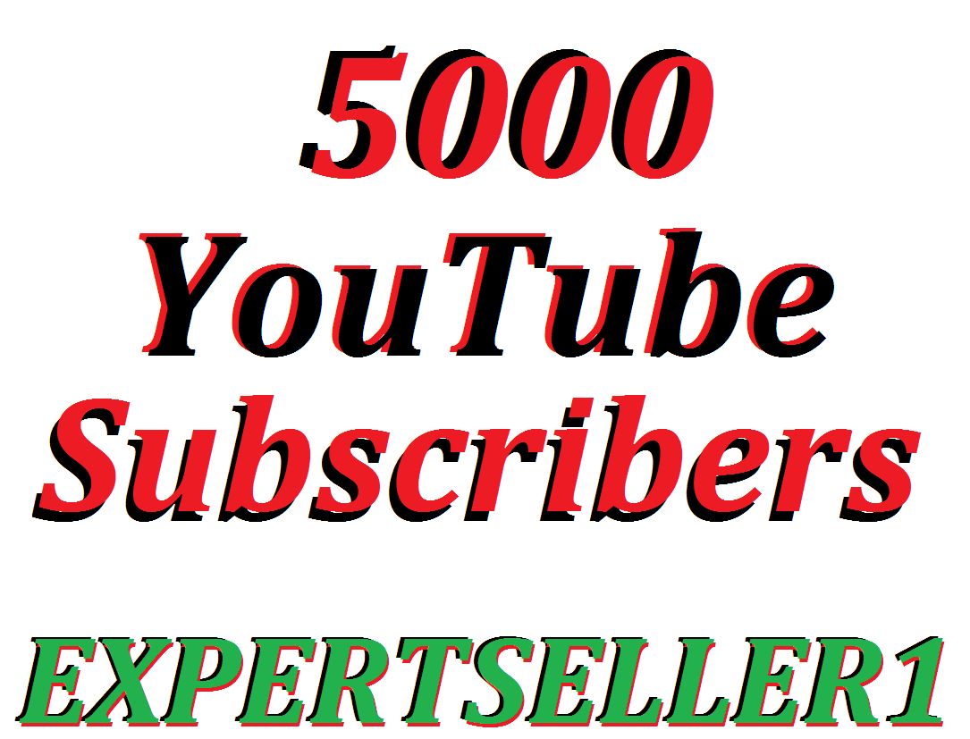 Limited Offer 5000 You/Tube Subsc/ribers To Make Attractive Your Channel Refill Guarantee