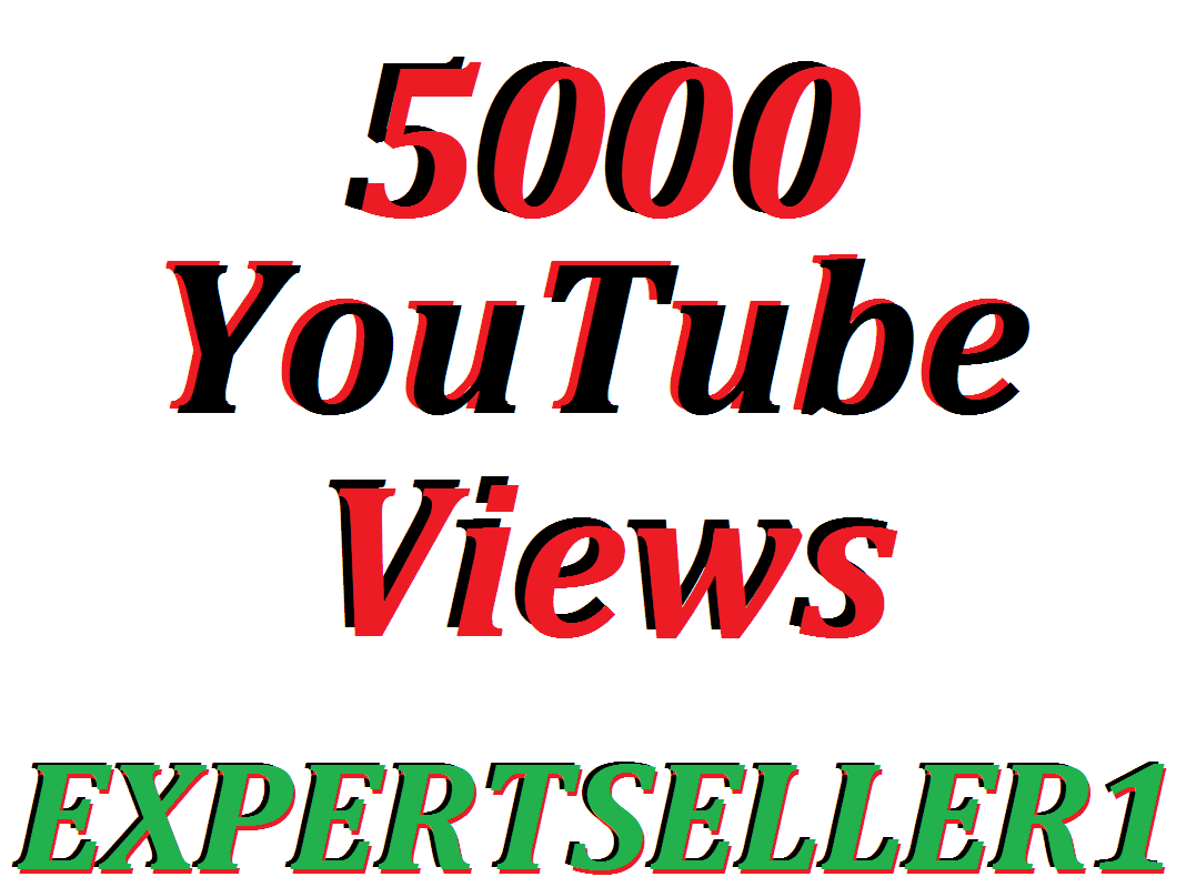 Limited Offer 5,000 HQ Non Drop YouTube Views In Your Video Refill Guarantee