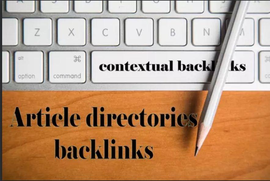 get you 500 Article directories backlinks contextual backlinks