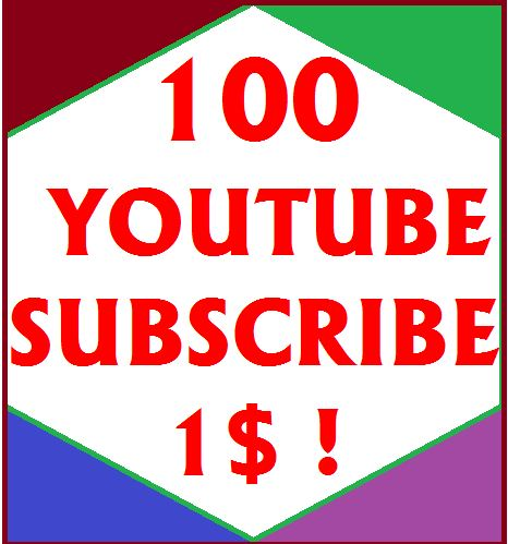 100 Youtube subscribes Very fast