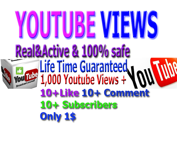 I will give you 1000+  youtube views+ 10 subscribers+ 10 youtube likes,+10 comments