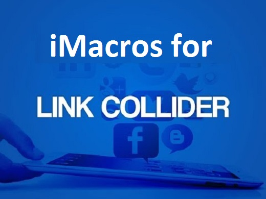 Give you 6 LinkCollider iMacro scripts