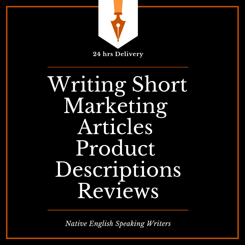 Writing Short Marketing Articles, Product Descriptio...