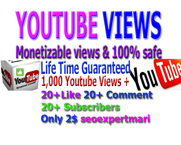Promotion monetizable Guaranteed 1,000 views, 20 likes +20 comments and 20 subscribers to your Youtube video