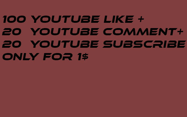100+ YouTube Likes  20+ Subscribe 20+ Custom Comment non drop