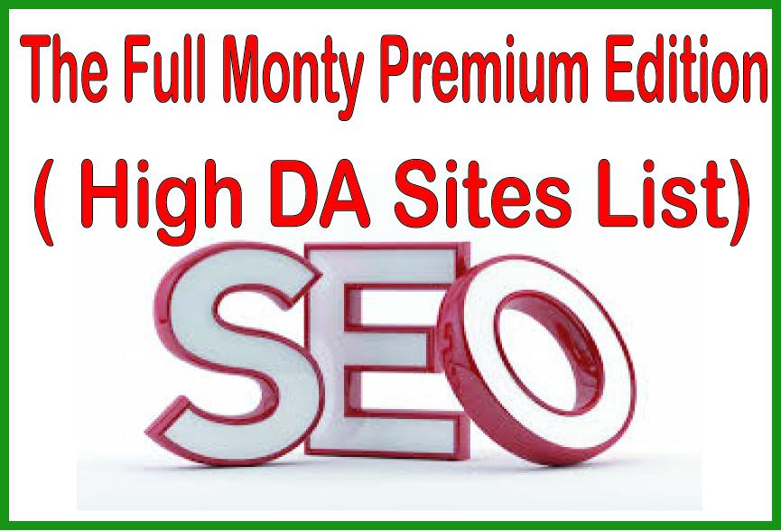 Boost Your Site The Full Monty Premium Edition - High DA Sites List