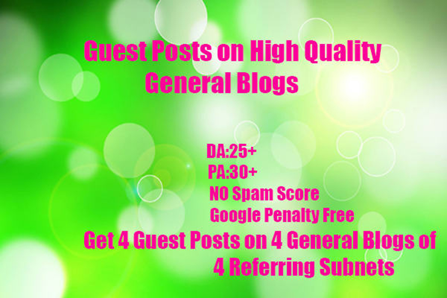 4 Guest posts on 4 General Blogs on DA:40+
