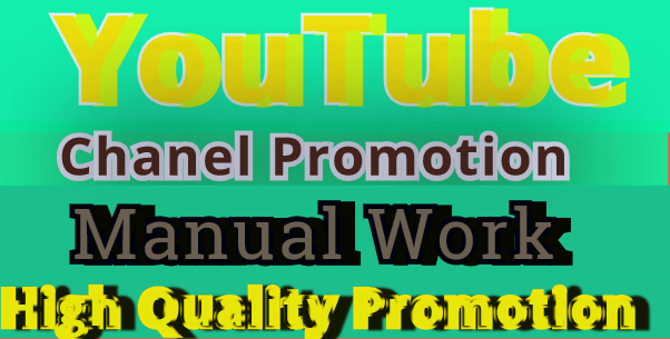 i Will Do Manually Channel Promotion High Quality