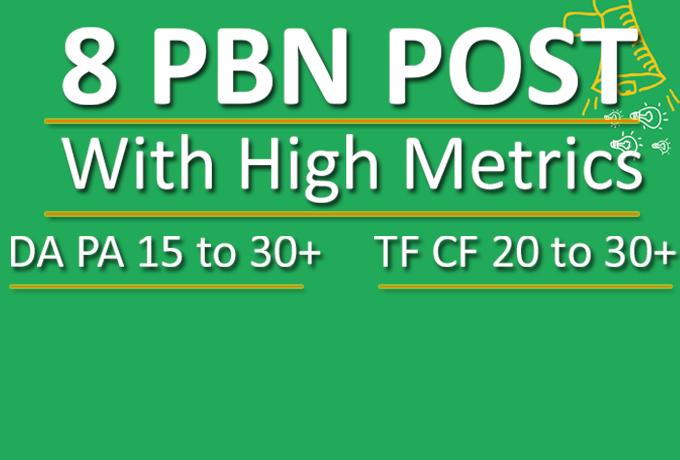 Do 8 PBN Blog Post With TF 20+ DA 15+
