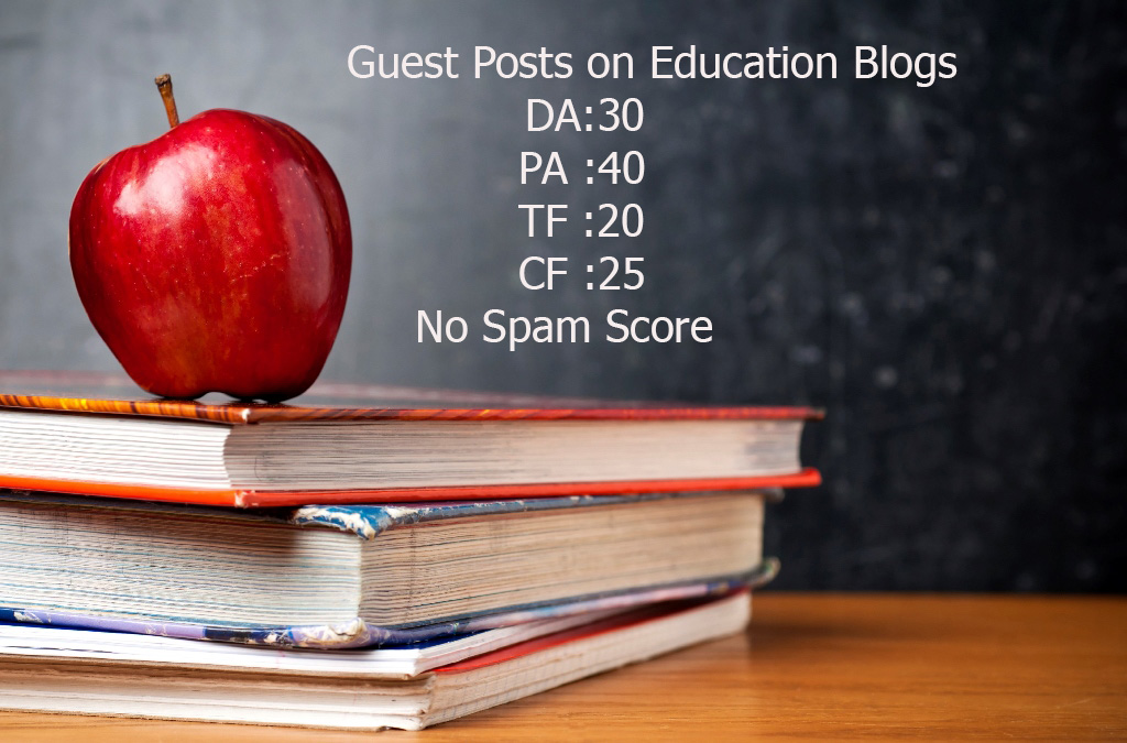 Publish 3 guests posts on 3 Education Blogs (DA:35, PA:40)