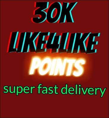 30k like4like points instant delivery