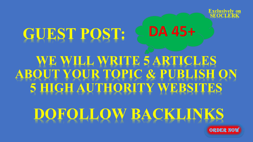 We'll Write & Publish VALUE Guest Post on 5 HQ Websites DA 41 To 69,  Dofollow BL
