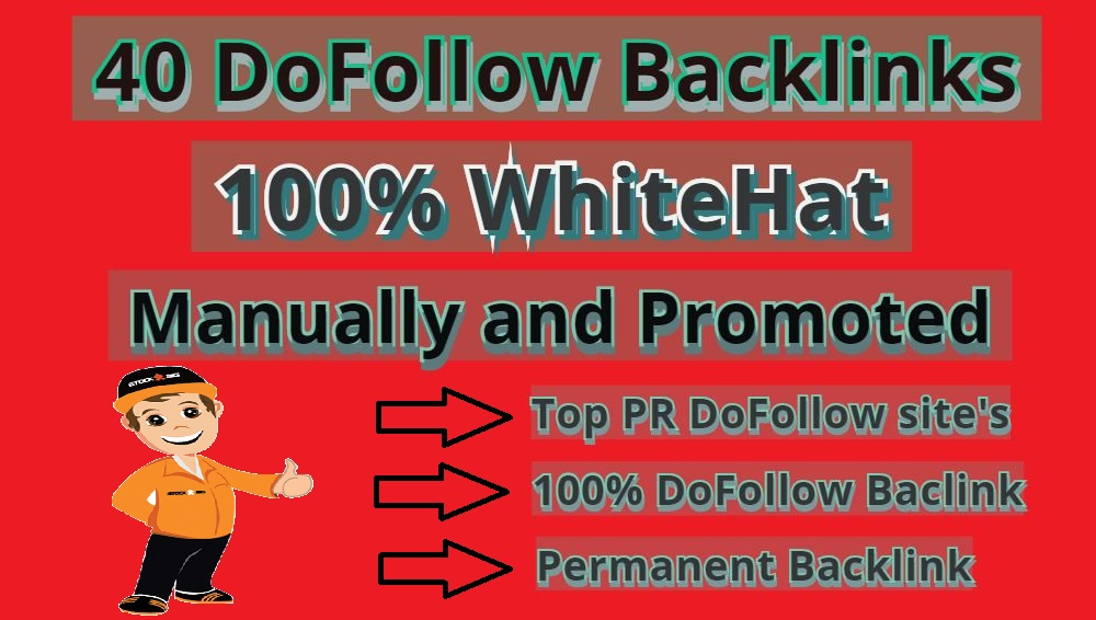 I Will Do Whitehat, 40 Do-Follow Backlinks SEO For Rank Top In Google