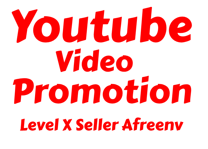YOUTUBE VIDEO PROMOTION 1000+ NEW