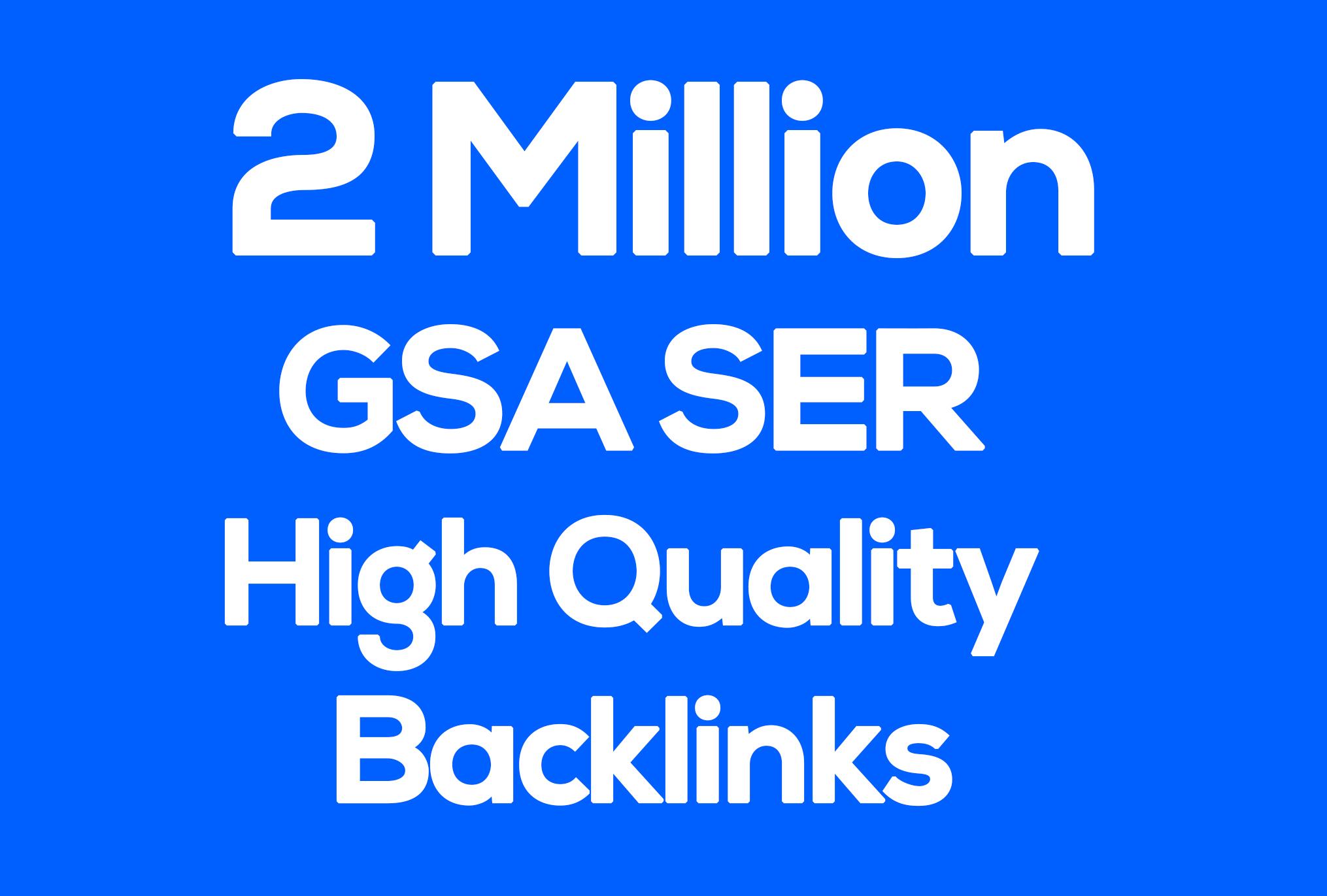 2M GSA SER Backlinks For Increase Link Juice and Faster Index on Google