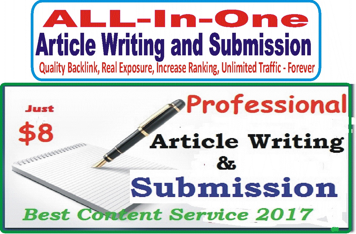 All-in-One Article Service - Guaranteed Exposure Unlimited Traffic and Quality Backlinks - Write and submit your Article - One Kind Service From Seocheckout APPROVED Seller - Limited Time Offer