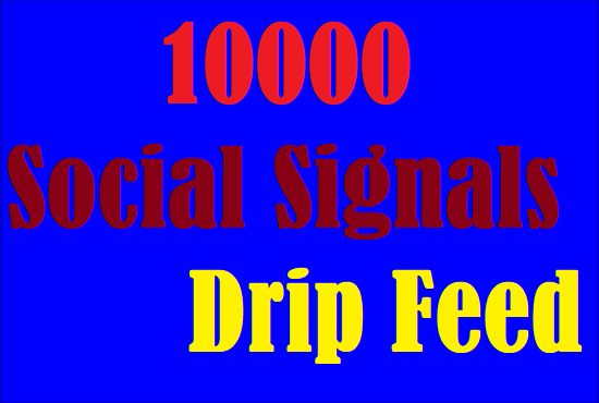 Drip Feed  10000 Website Mixed Social Signals