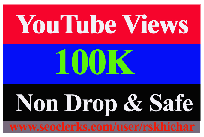 100K Or 100,000 Or 100000 YouTube Views Non Drop