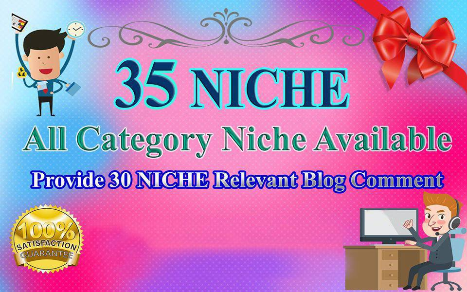 Provide 35 NICHE Relevant Blog Comment High Quality skyrocket your ranking