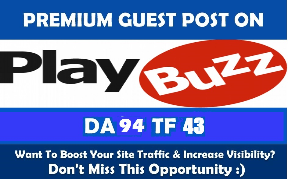 Write & Publish a guest post on Realtytimes. com,  Playbuzz. com with dofollow Link