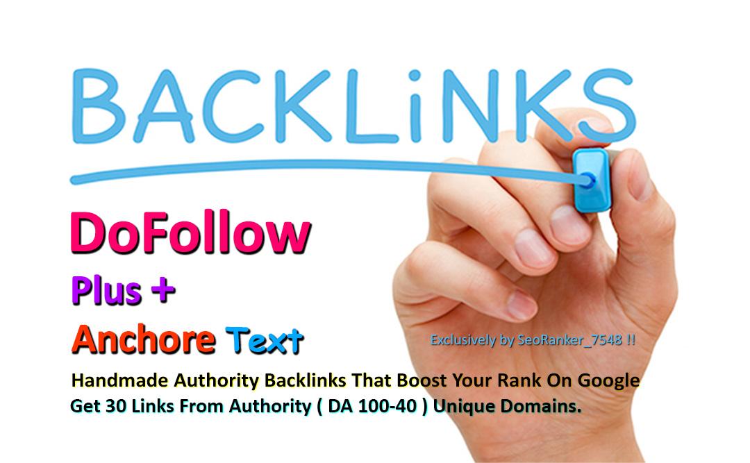 30 Authority Dofollow Plus Anchor Text Backlinks