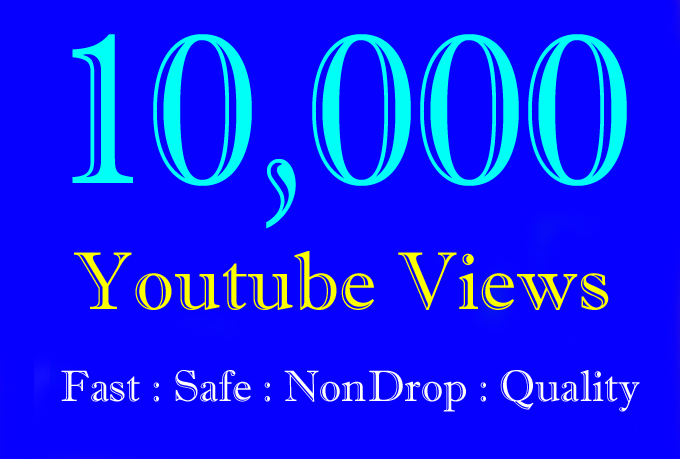10K or 10000 or 10,000 YouTube Views with Extra Gig 5k Or 5000 or 5,000 Youtube Video Views