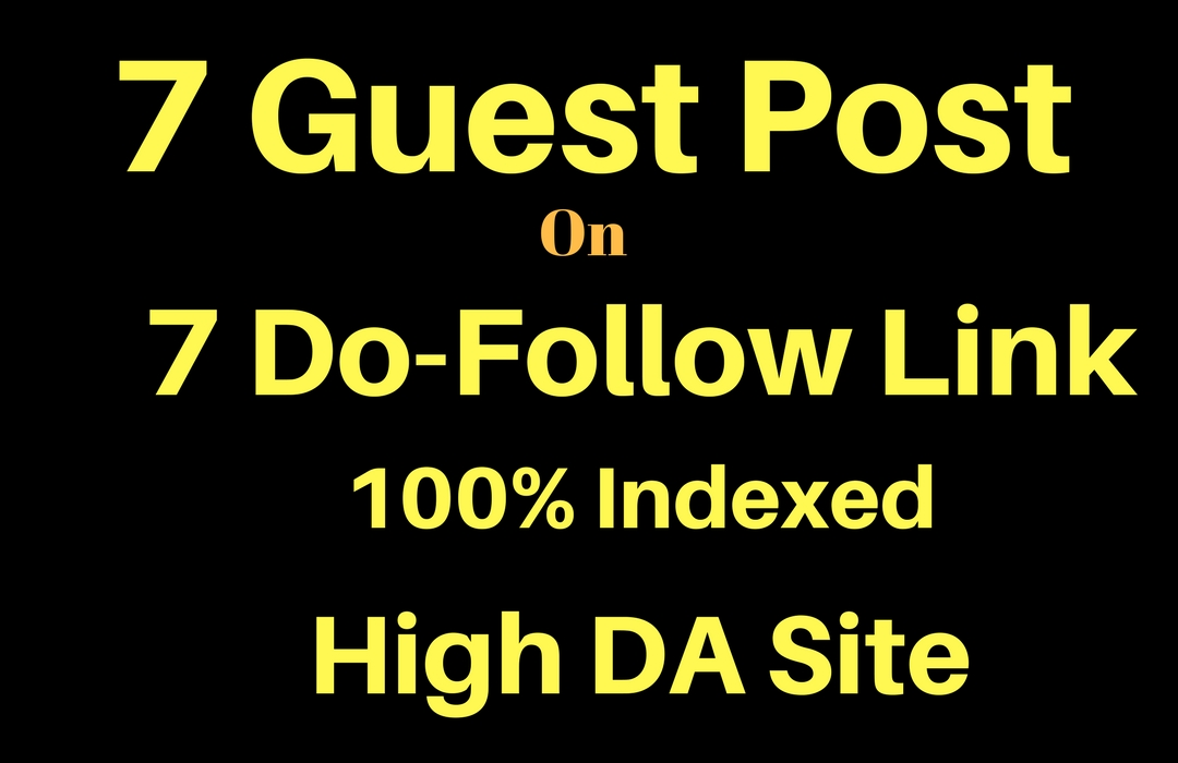 7 Guest Post On High Da Sites With Do Follow Link