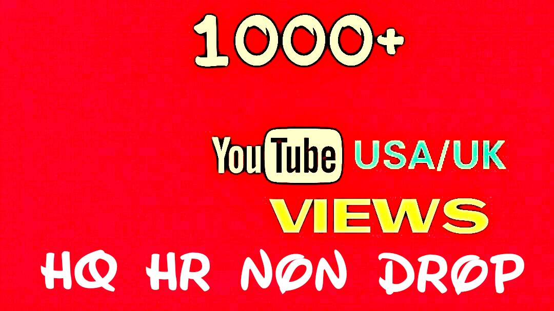 Provide You 1000+ HQ, HR, Non Drop, USA or UK Youtube Audiences
