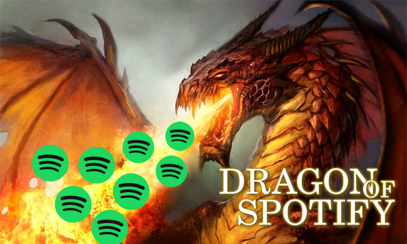the Dragon is mad SPOTIFY 500.000 Play