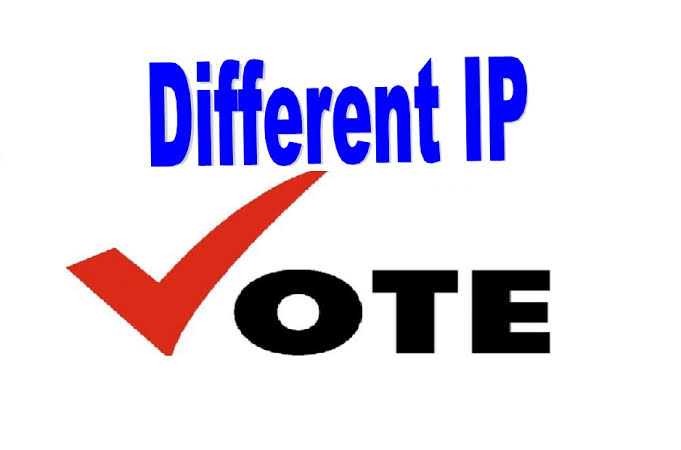 I will give you 100 Different IP votes for your Onlin...