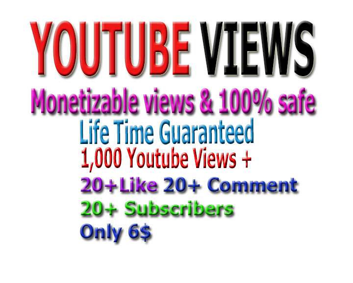 Promotion monetizable Guaranteed 1,000 views,  20 likes +20 good comments and 20 subscribers to your Youtube video