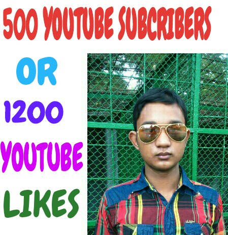 500 Real YouTube Subscribers or 1200 YouTube Likes very fast.