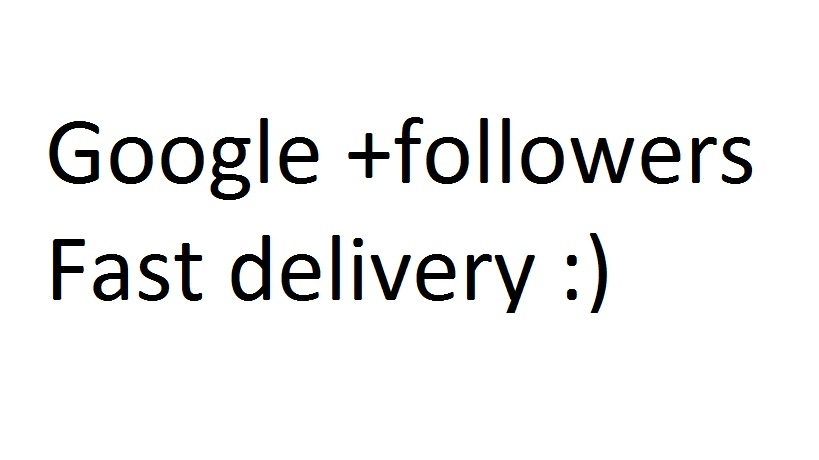 1800 Google+ google followers with speed delivery