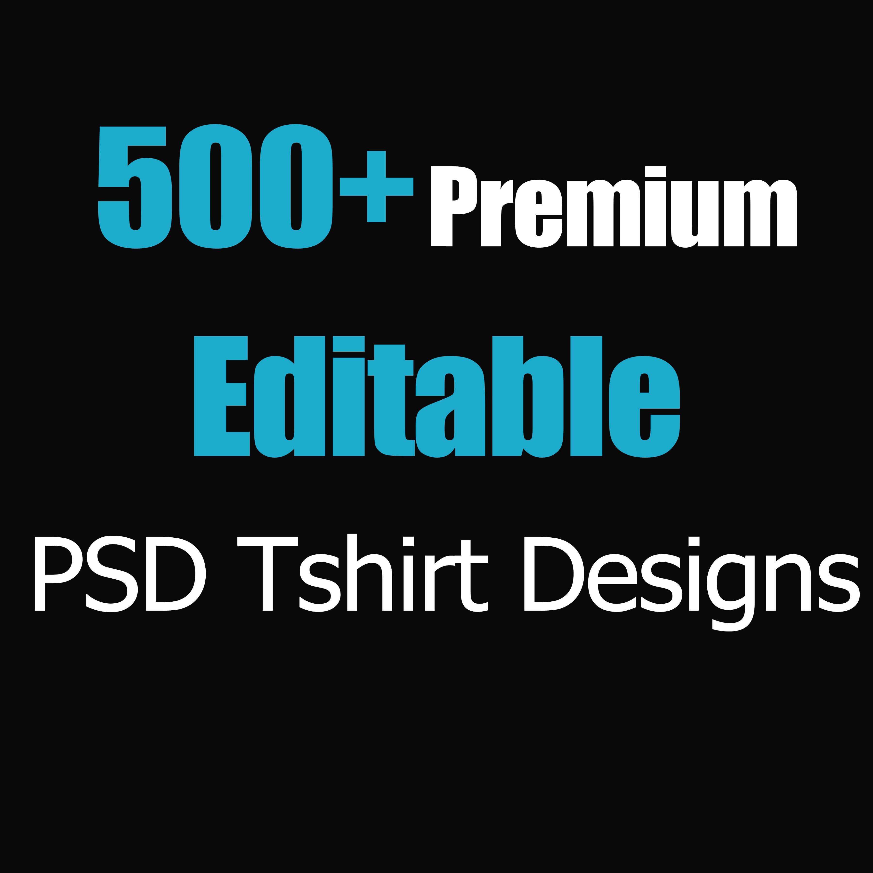 500+ Premium Editable PSD T-Shirt Designs