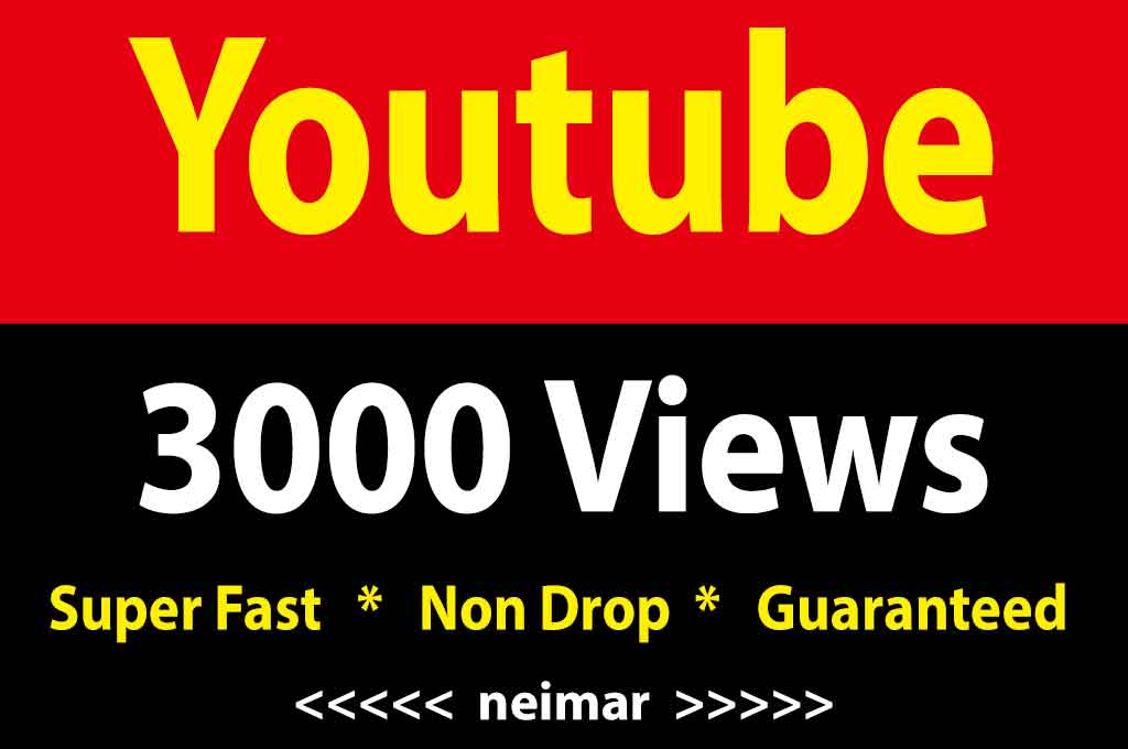 3000-5000 High Retention Youtube Vie ws Non Drop Lifetime Refile Guaranteed Instant Start