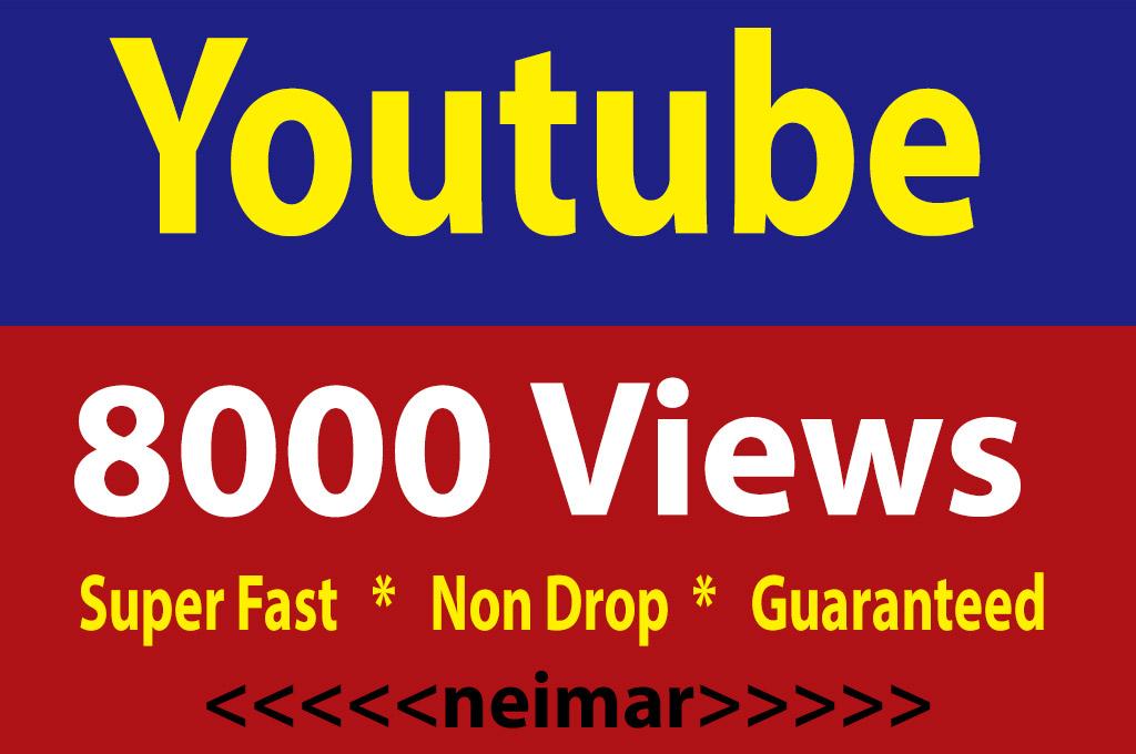 8000 Youtube Views Non Drop Guaranteed Super Fast