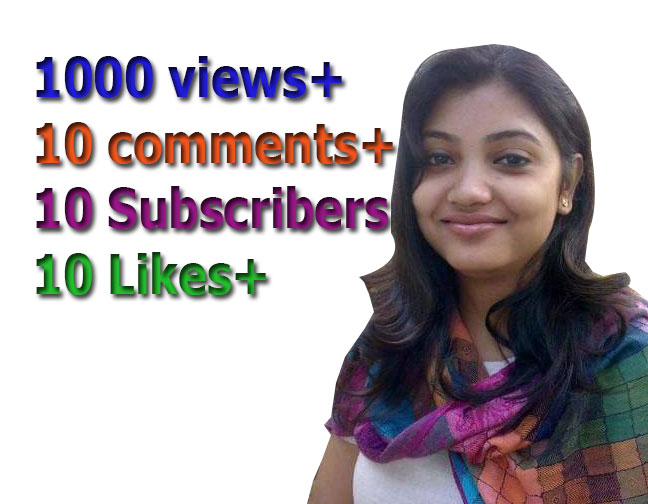 Instant 1000 views+ 10 Likes+ 10 comments+ 10 Subscribers