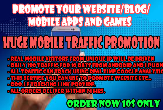 promote your website/blog/mobile apps and games using Mobile Traffic