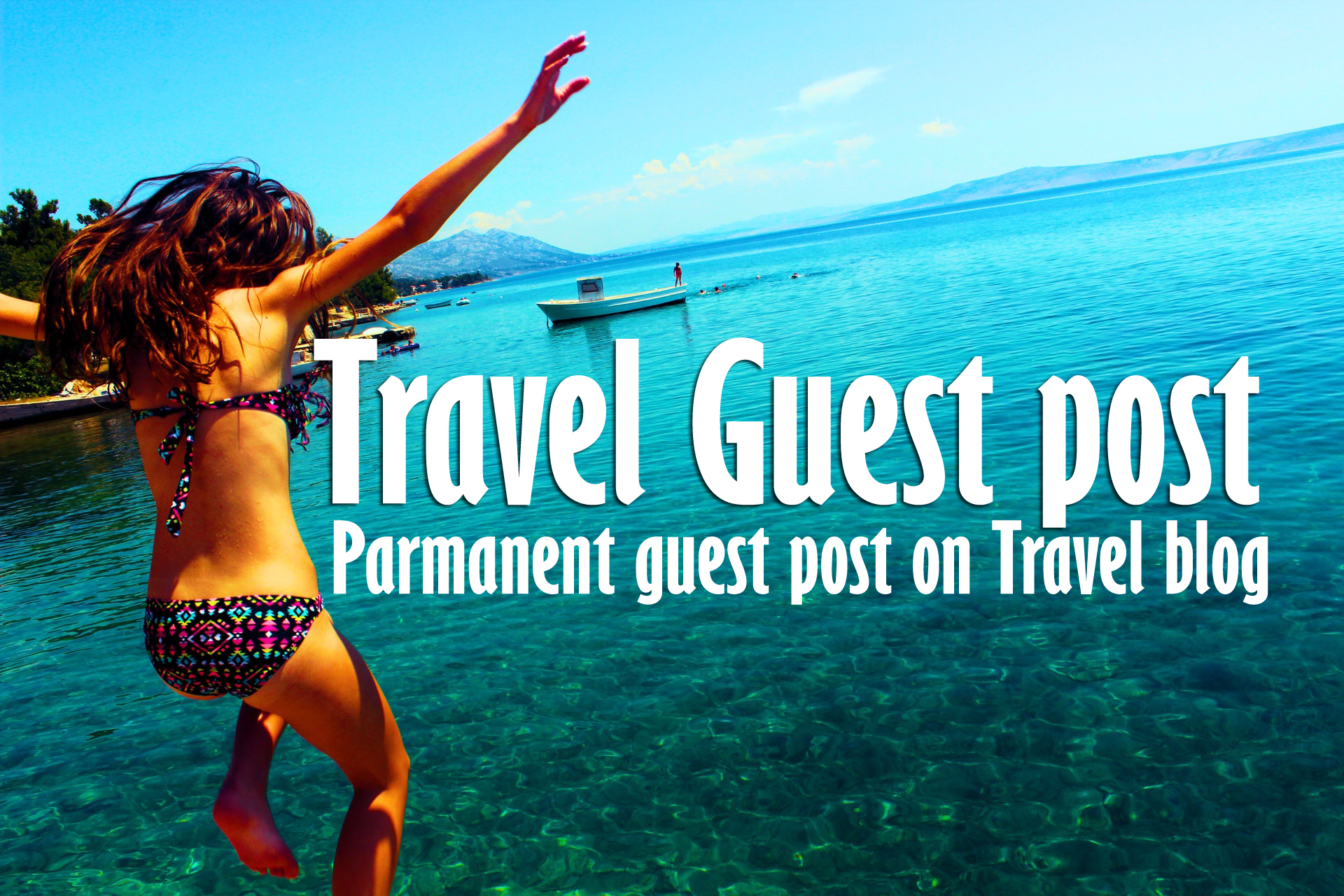 High Quality Travel Guest post with Backlink Image Article