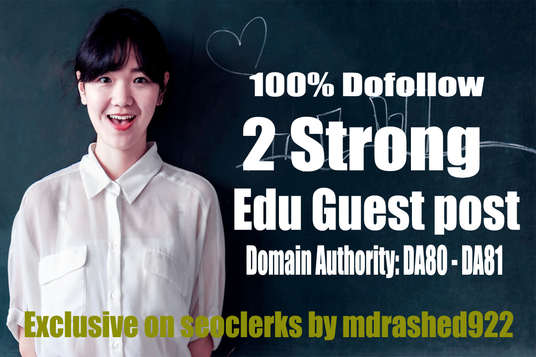 Strong Dofollow 2 Edu Guest Post with DA DA80-PA70 Backlinks
