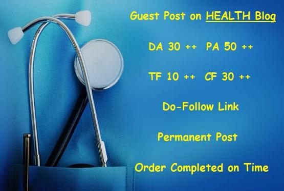 Guest Post on DA 30 plus HEALTH Blog writing + posting