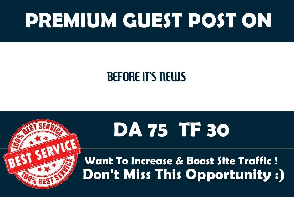 Publish Guest Post on Beforeitsnews. com - DA 75 - Premium Authority Backlink