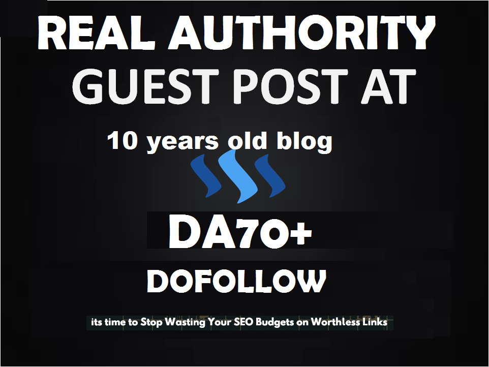 write and Guest Post In Da70 High Authority Dofollow Blog